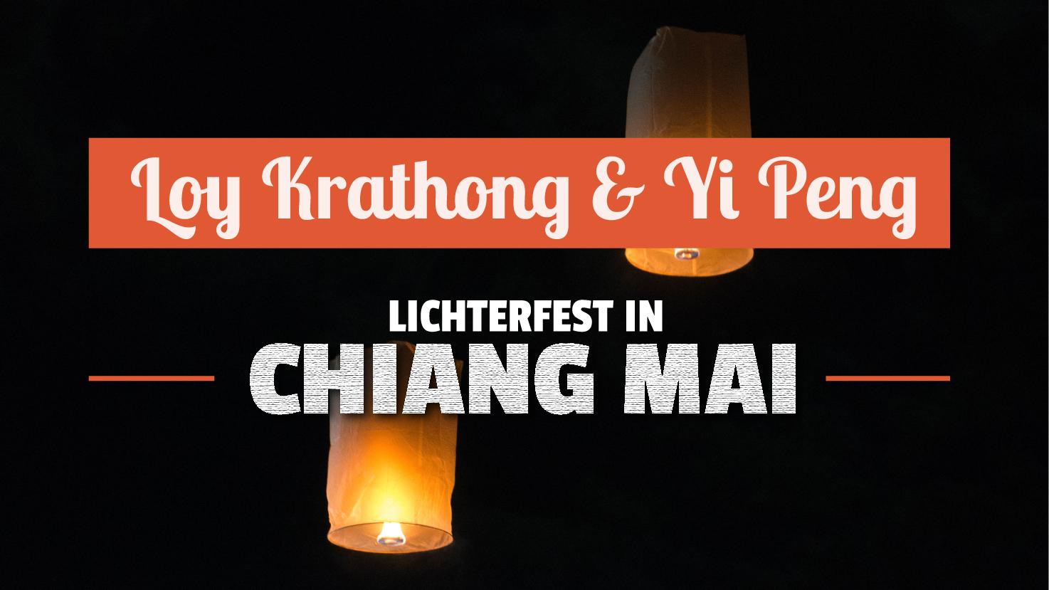 Loy Krathong & Yi Peng in Chiang MAi