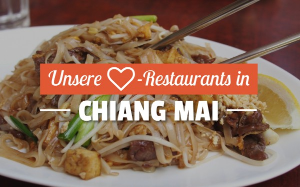 Unsere Lieblings-Restaurants in Chiang Mai