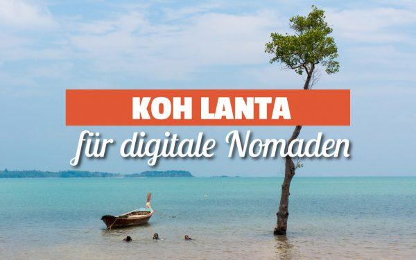 Koh Lanta für digitale Nomaden
