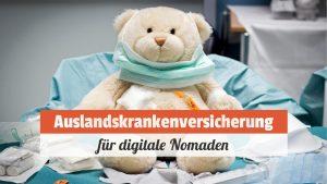 Auslandskrankenversicherung für digitale Nomaden