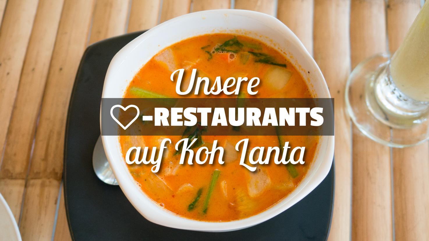 Unsere Lieblings_Restaurants auf Koh Lanta