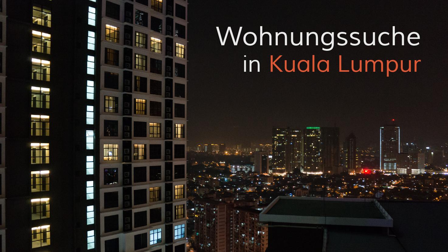 Wohnungssuche in Kuala Lumpur