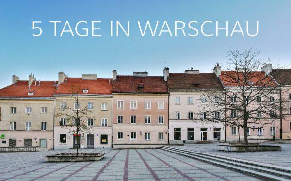 5 Tage in Warschau