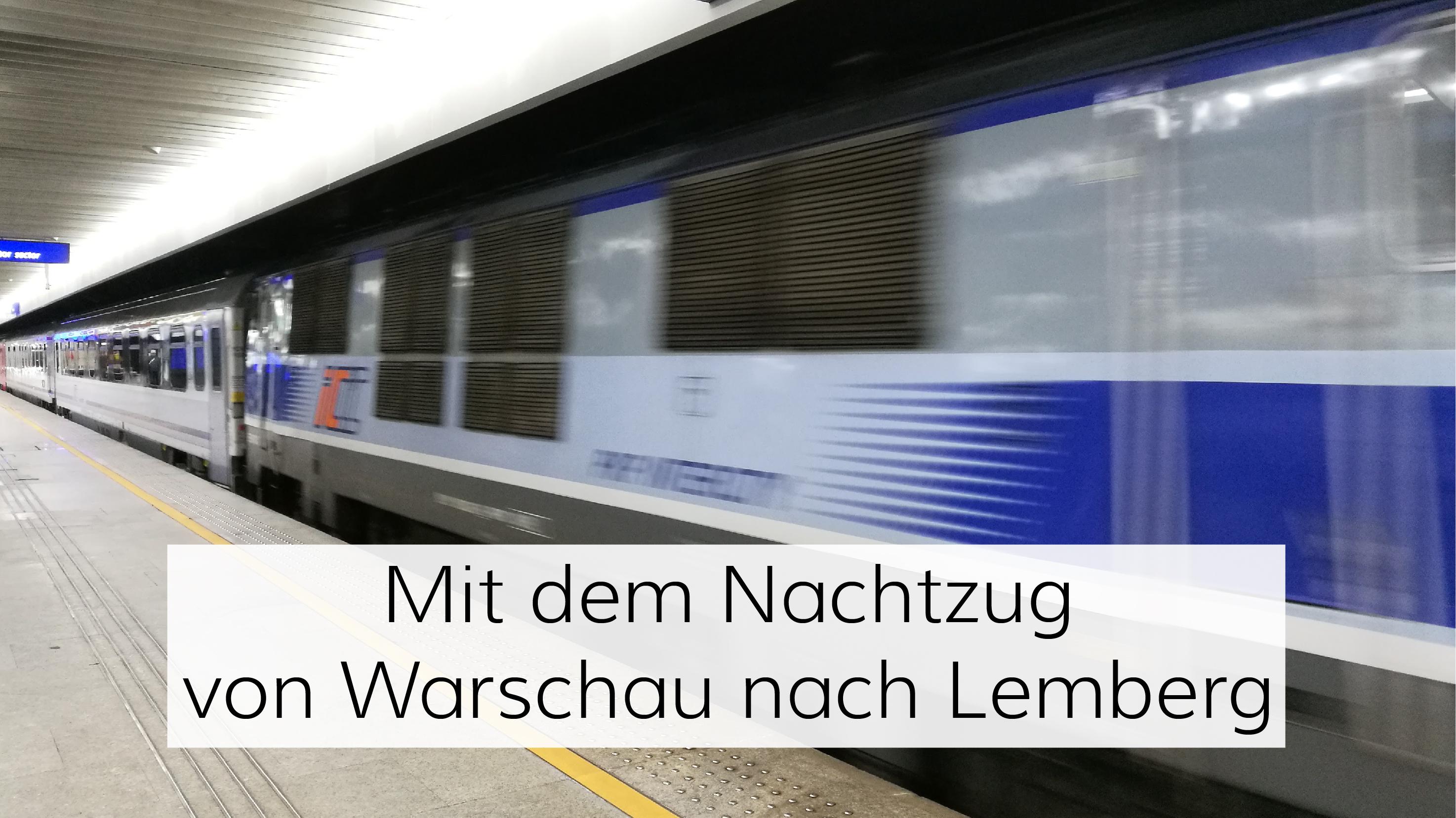 Nachtzug von Warschau nach Lemberg
