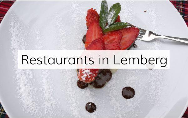 Die besten Restaurants in Lemberg