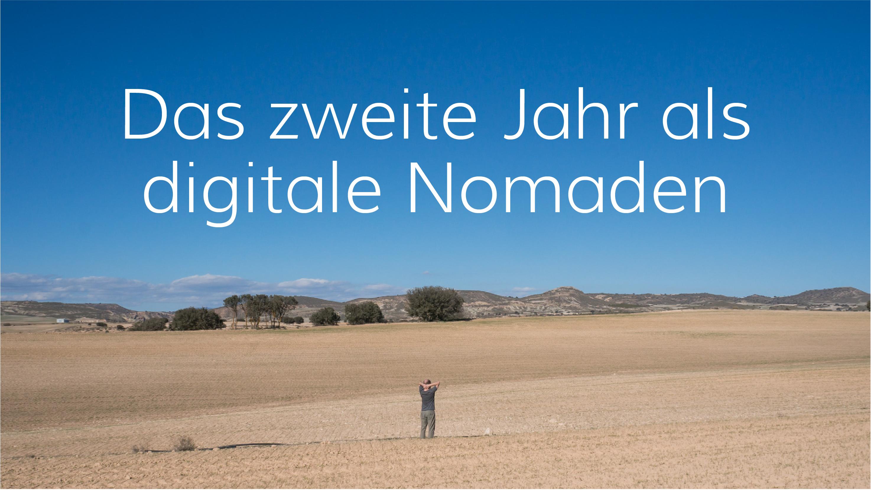 Unser zweites Jahr als digitale Nomaden